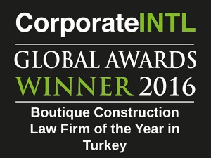 2016 Global Awards - Boutique Construction Law Firm of the Year in Turkey